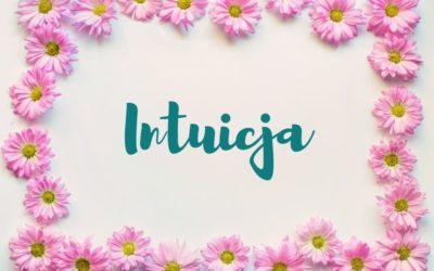 Intuicja – wewnętrzna mądrość w chaosie
